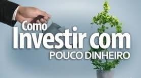 Pouco Dinheiro ? - Aprenda Investimentos